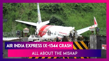Air India Express IX-1344 Dubai-Calicut Air Crash: All About The Mishap At Kozhikode in Kerala