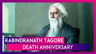 Rabindranath Tagore Death Anniversary: Motivating Quotes by Asia's First Nobel Laureate