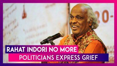 Rahat Indori, Famous Urdu Poet Dies; Rahul Gandhi, Rajnath Singh & Other Politicians Express Grief