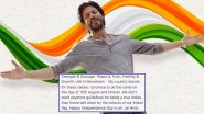 Independence Day 2020: Shah Rukh Khan's I-Day Message is all About Explaining the Meaning of Our Tricolour and his Promise to Honour it Forever