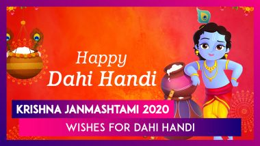 Dahi Handi 2020 Wishes: WhatsApp Messages, Greetings And Images to Celebrate Krishna Janmashtami
