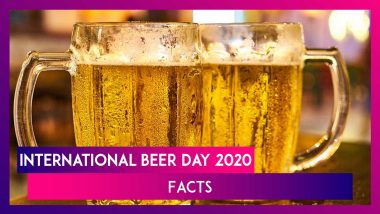 International Beer Day 2020 Facts: 10 Boozy Things About The Beverage You May Not Have Known