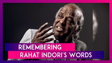 Rahat Indori, Renowned Poet and Lyricist, Dies; Rahat Indori Best Shayari | Words To Remember Him By