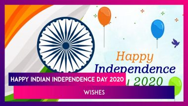 Independence Day 2020 Greetings, WhatsApp Messages and Patriotic Quotes to Share on 15th August