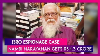 ISRO Espionage Case: Nambi Narayanan Gets Rs 1.3 Crore Additional Compensation From Kerala Govt