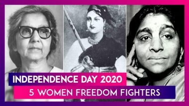Independence Day 2020:  5 Women Freedom Fighters Of India You Should Know