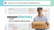 Amazon Pharmacy Launched in India for Online Medicine Delivery, Starting With Bengaluru; to Compete with PharmEasy, 1mg, Medlife and NetMeds