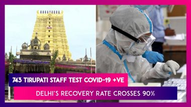 743 Tirupati Temple Staff Test COVID-19 Positive; Delhi's Recovery Rate Crosses 90%, Tweets Kejriwal