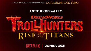 Guillermo Del Toro's Trollhunters: Rise of the Titans to Premiere on Netflix in 2021