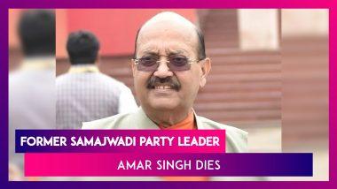 Amar Singh, Rajya Sabha MP And Former Samajwadi Party Leader Dies, Aged 64