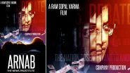 Ram Gopal Varma Reveals First Poster of Arnab: The News Prostitute That Claims to Expose the Republic Editor (View Tweet)