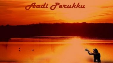 Happy Aadi Perukku 2020 Wishes and HD Images: Netizens Share Messages, Greetings and Photos to Wish on This Significant Tamil Festival