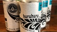 Alberta Brewery Unknowingly Names Their Beer 'Huruhuru' Meaning 'Pubic Hair' in Maori Language, Apologises and Promises to Rebrand