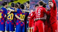 Barcelona vs Bayern Munich, UCL 2019-20 Free Live Streaming Online: Where to Watch UEFA Champions League Quarter-Final Match Live Telecast on TV & Get Free Football Score Updates in Indian Time?