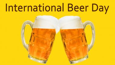 International Beer Day 2020 Date and Significance: Know History of This Observance That Celebrates the Craft of Brewing