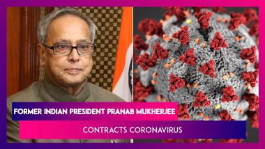 Pranab Mukherjee, Former President of India Tests Positive For COVID-19
