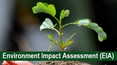 Environment Impact Assessment Draft 2020: Read History, Modified Version of EIA And Concerns Raised by Environmental Activists