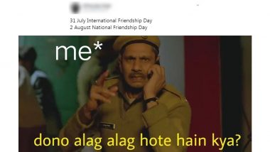Friendship Day 2020 Funny Memes and Jokes on Social Media Will Perfectly  Express The Bond Your Share With Your Best Friends Forever | 👍 LatestLY