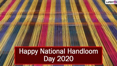 National Handloom Day 2020 Images & HD Wallpapers for Free Download Online: Wish Happy 6th National Handloom Day With WhatsApp Messages and GIF Greetings
