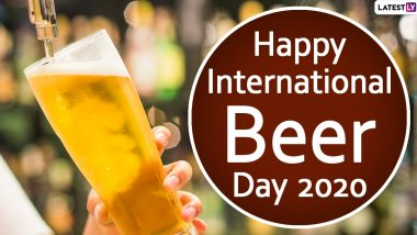 International Beer Day 2020 Quotes and HD Images to Share With Your Booze-Loving BFF Right Away!