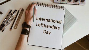 International Lefthanders Day 2020: Know History, Facts and Significance of Marking The Day Celebrating Lefties