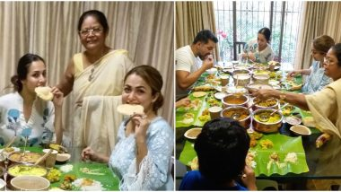 Onam 2020: Malaika Arora Shares Her Delight On Meeting Her Parents After Five Months and Enjoying a Festive Meal Together (View Pics)