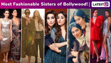 Sisters' Day 2020: Kareena - Karisma, Sonam - Rhea, Janhvi - Khushi, Malaika - Amrita, Say Hello To The Most Fashionable Sisters Of Bollywood!