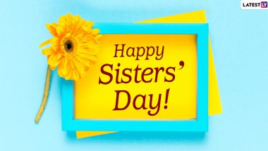National Sisters' Day Images & HD Wallpapers for Free Download Online: Wish Happy Sisters' Day 2020 With WhatsApp Stickers and GIF Greetings