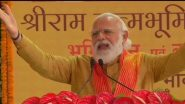 Ram Mandir Will Be Modern Symbol of Our Culture And Nationalist Feelings, Says PM Narendra Modi After Bhumi Pujan in Ayodhya