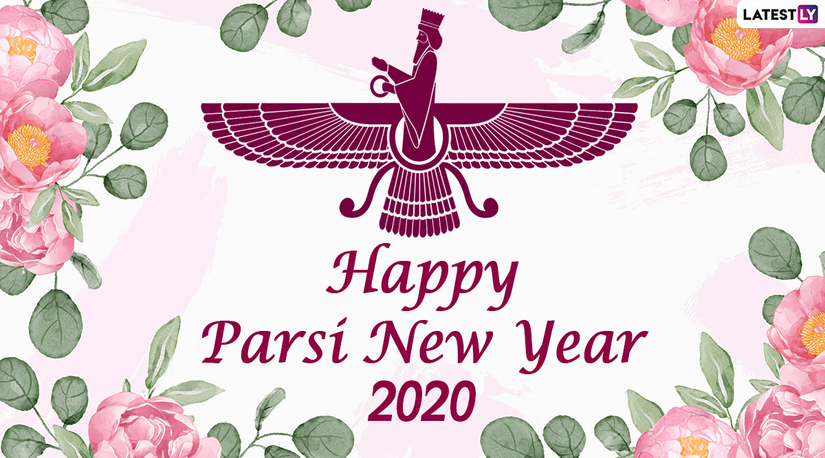 nowruz or parsi new year 2020 date and significance know the celebrations and festivities related to navroz in india latestly nowruz or parsi new year 2020 date and