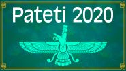 When is Pateti 2020? Date, Significance, History and Rituals of the Parsi Observance That Falls Ahead of Navroz or Parsi New Year
