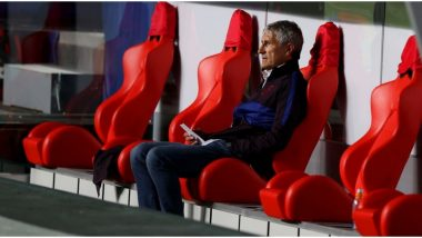 Barcelona Have Sacked Manager Quique Setien After the 8–2 Humiliation Against Bayern Munich in UEFA Champions League 2019–20 Quarter-Final, Say Reports