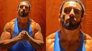 Ranveer Singh Flaunts His New Beefed up Bod on Instagram