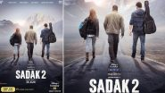 Sadak 2 Release Date: Alia Bhatt, Sanjay Dutt's Next to Hit Disney+ Hotstar on August 28, Makers Share a New Poster to Make the Announcement