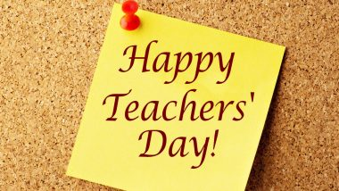 Teacher's Day 2020 Wishes and Greetings: WhatsApp Stickers, GIF Images, Facebook Messages, Quotes and SMS to Convey Gratitude to All Your Mentors in Life