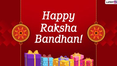 Raksha Bandhan 2020 Quotes With Wishes Images: WhatsApp Stickers, Facebook Messages and GIFs to Share Happy Rakhi Greetings With Your Brothers and Sisters