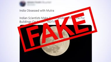Fact Check: Did IISc and ISRO Scientists Make Space Bricks With Urine For Buildings on Moon? Know Truth About The Viral News Report