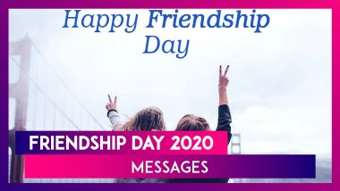 Friendship Day 2020 in India: Messages and Images to Wish 'Happy Friendship Day,' to Your Friends