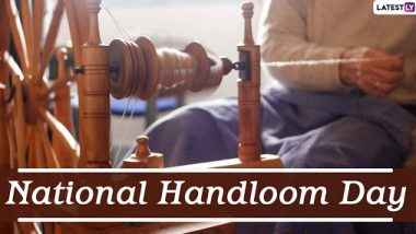 National Handloom Day 2020 Date: Know History and Significance of the Day That Honours Handloom Weavers in India