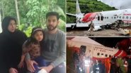 Kerala Man, His Pregnant Wife and 4-Year-Old Daughter Jump Out From Wings of Ill Fated Air India Express Plane, Escape Kozhikode Plane Crash With Minor Injuries
