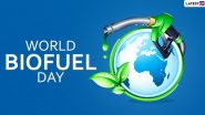 World Biofuel Day 2020: Know Date, History and Significance of the Day Raising Awareness About the Importance of Non-Fossil Fuels as an Alternative to Conventional Fossil Fuels