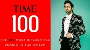 TIME 100 Most Influential People 2020: Ayushmann Khurrana Is The Only Indian Actor To Make It To The TIME's 100 List This Year!