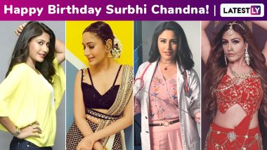 Surbhi Chandna Birthday Special: From Haya in Qubool Hai to Anika in Ishqbaaz and Bani in Naagin 5, Roles That the Birthday Girl Aced To Perfection
