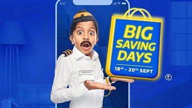 Flipkart Big Saving Days Sale 2020: Massive Discounts on Smartphones, Electronics, Laptops, Accessories, Smart TVs & More