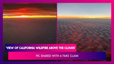 Photo Of 'View Of California Wildfire Above The Clouds' Is Shared On Social Media With A Fake Claim, Here's The Truth About The Viral Picture
