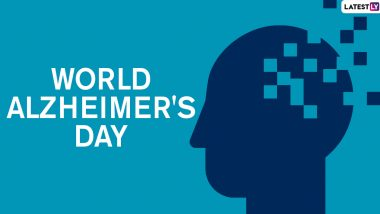 World Alzheimer's Day 2020 Date History and Significance: Know More About the Day That Aims to Spread Awareness and Reduce the Stigma That Surrounds Dementia