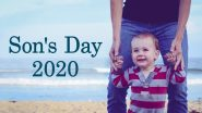Son's Day 2020 Date in India & Around the World: Know When, Where and How National Sons' Day is Celebrated in Different Countries
