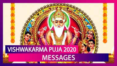 Vishwakarma Puja 2020 Messages: WhatsApp Wishes, Images, Greetings in Honour of The Divine Architect
