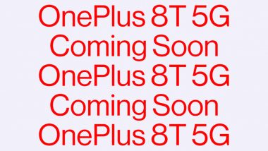 OnePlus 8T Flagship Smartphone Officially Teased Online; Likely To Be Launched on October 14