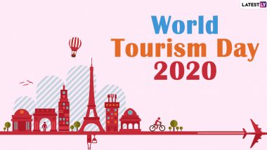 World Tourism Day 2020 Quotes and HD Images: Best Travel and Tourism Sayings That Are Perfect for Your Throwback Instagram Captions Amid the Pandemic